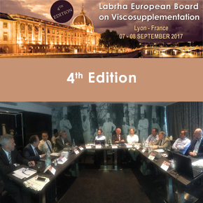 4th Edition of the LABRHA European Board on Viscosupplementation / 07-08 September 2017