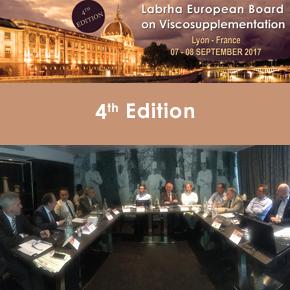 4th Edition of the LABRHA European Board on Viscosupplementation / 07-08 September 2017